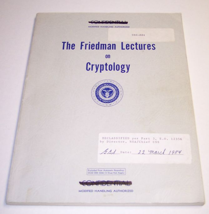 The Friedman Lectures on Cryptology